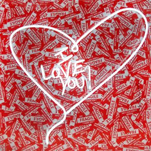 Mr. Brainwash, Love is Fragile