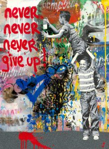Mr. Brainwash, Never Give Up