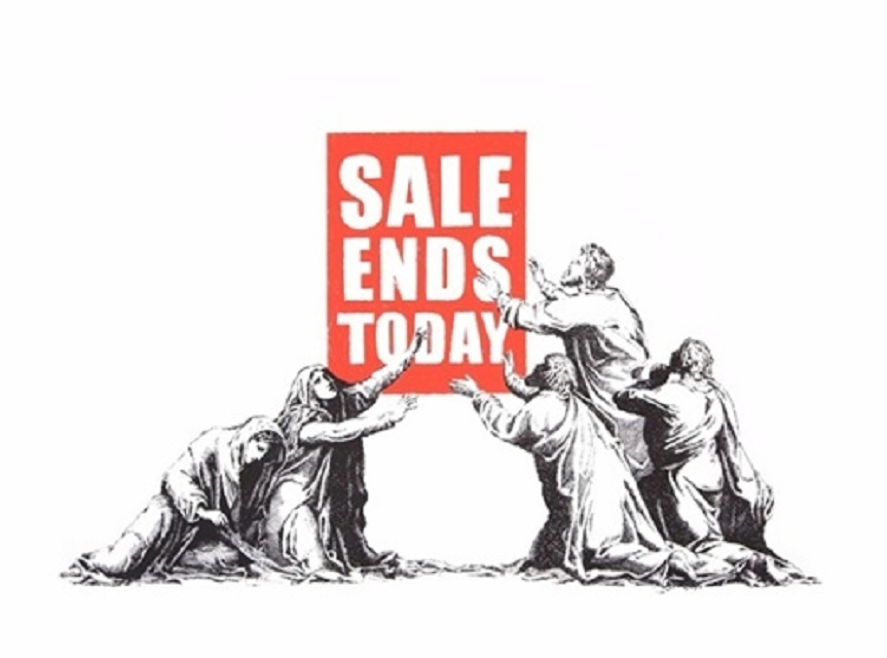 Banksy, Sale Ends Today (V.2), 2017